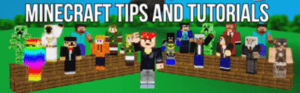 minecraft tips and tutorials
